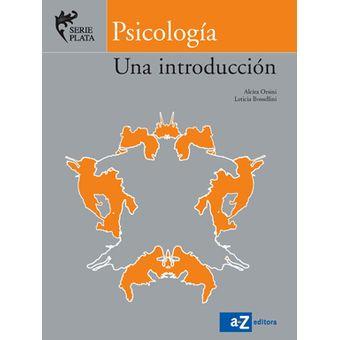 Psicologia A Z Una Introduccion Serie Plata - Orsini   Bossellini a9d859be79d5