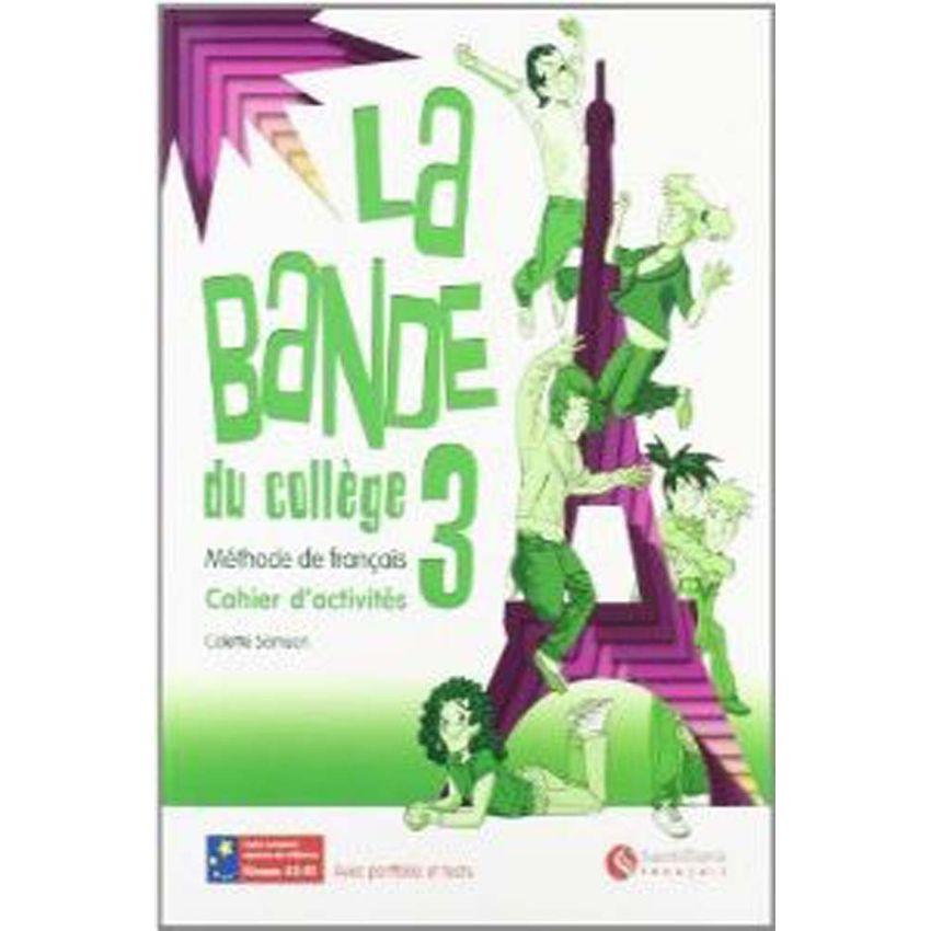 La Bande 3ºeso.(Cahier+Cd+Separ) Du College -Frances-