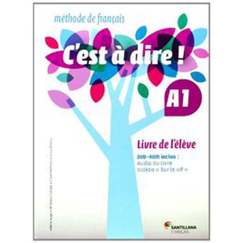 C'Est A Dire A1. Livre Eleve+Dvd