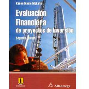 Evaluacion Financiera De Proyectos De Inversion Karen Mokate Pdf