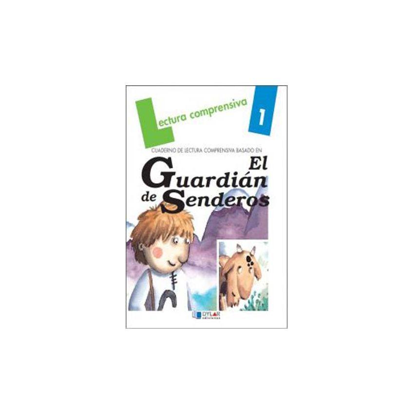 El Guardian De Senderos. Cuaderno De Lectura Comprensiva