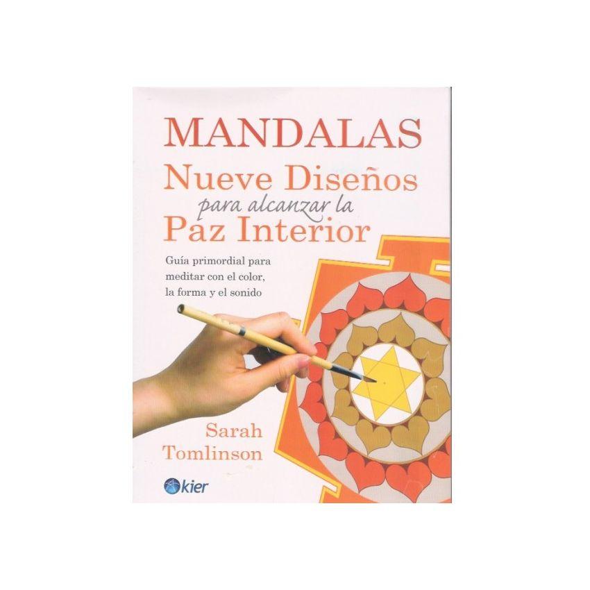 Mandalas. Nueve Diseños Para Alcanzar La Paz Interior