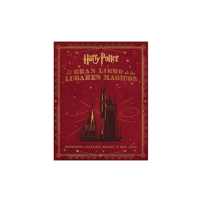 El Gran Libro de Los Lugares Mágicos Harry Potter