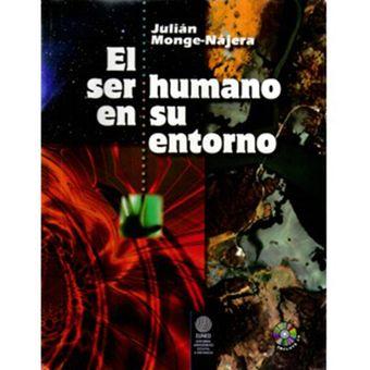 Su El En Humano Julián Ser Cd Nájera Monge EntornoIncluye linio 34LRj5Aq